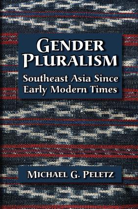 Gender Pluralism: Southeast Asia Since Early Modern Times, 1st Edition (Paperback) book cover