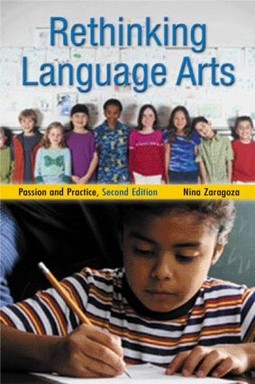 Rethinking Language Arts: Passion and Practice book cover