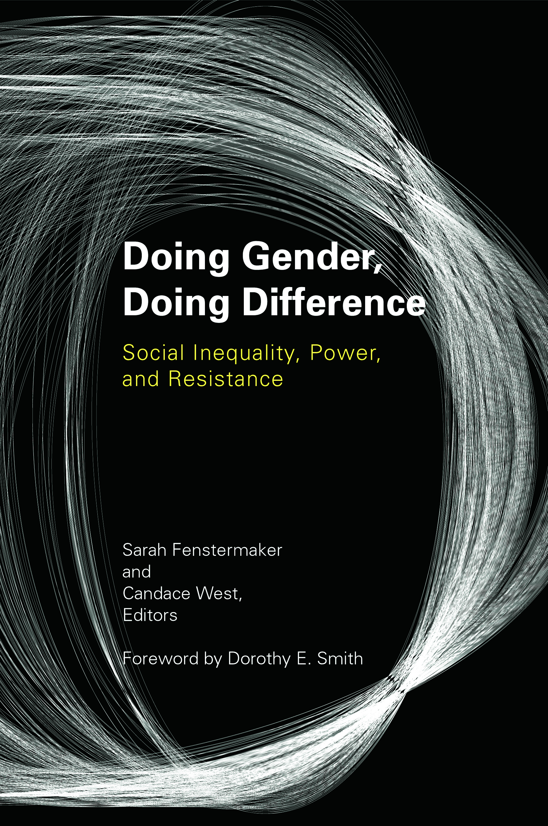 Doing Gender, Doing Difference