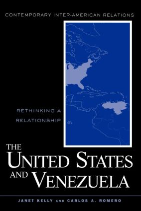 United States and Venezuela: Rethinking a Relationship (e-Book) book cover