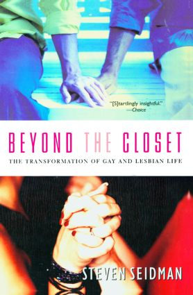 Beyond the Closet: The Transformation of Gay and Lesbian Life (Paperback) book cover