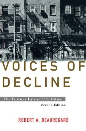 Voices of Decline: The Postwar Fate of US Cities, 2nd Edition (Hardback) book cover