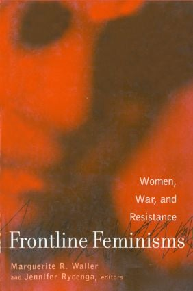 Frontline Feminisms: Women, War, and Resistance (Paperback) book cover