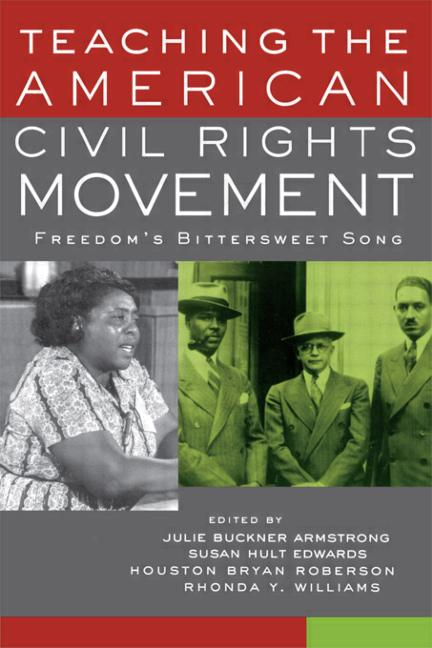 Teaching the American Civil Rights Movement: Freedom's Bittersweet Song book cover