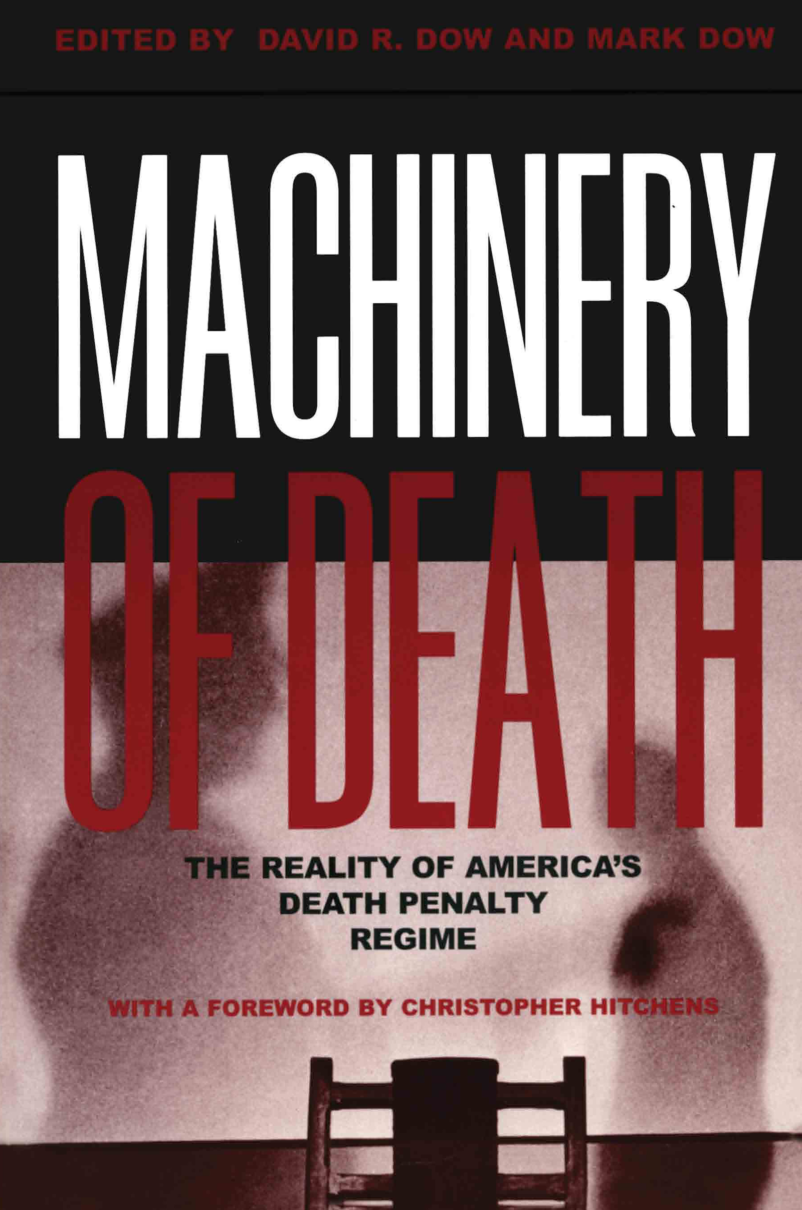 Machinery of Death: The Reality of America's Death Penalty Regime, 1st Edition (Paperback) book cover