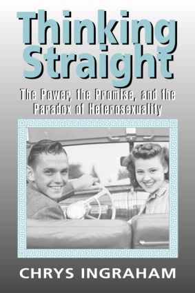 Thinking Straight: The Power, Promise and Paradox of Heterosexuality (Paperback) book cover