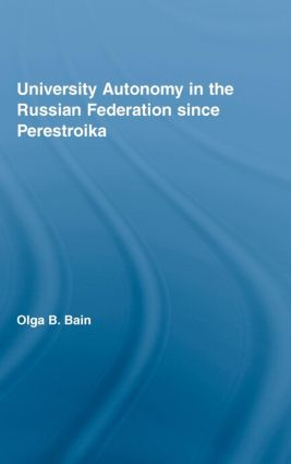 University Autonomy in Russian Federation Since Perestroika: 1st Edition (e-Book) book cover