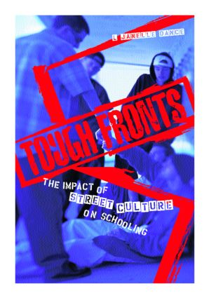 Tough Fronts: The Impact of Street Culture on Schooling book cover