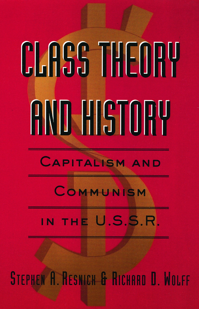 Class Theory and History: Capitalism and Communism in the USSR, 1st Edition (e-Book) book cover