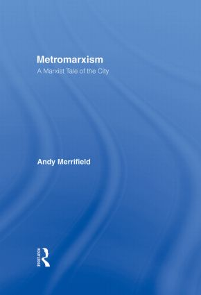 Metromarxism: A Marxist Tale of the City book cover