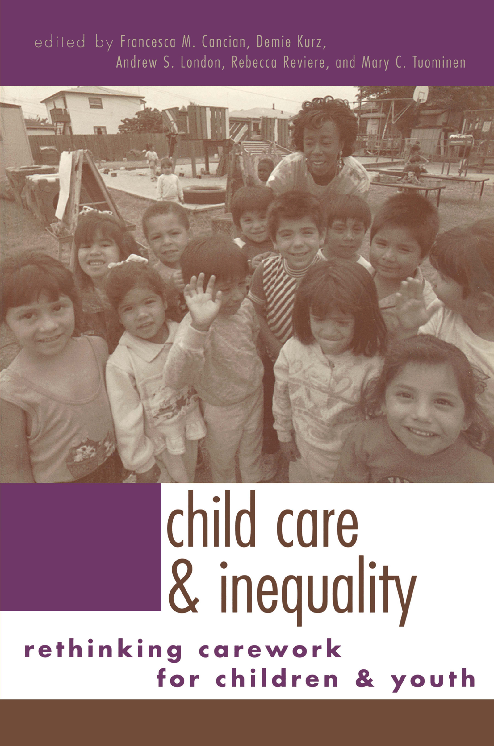 Child Care and Inequality: Re-Thinking Carework for Children and Youth, 1st Edition (Paperback) book cover