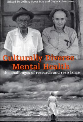 Culturally Diverse Mental Health: The Challenges of Research and Resistance, 1st Edition (Paperback) book cover