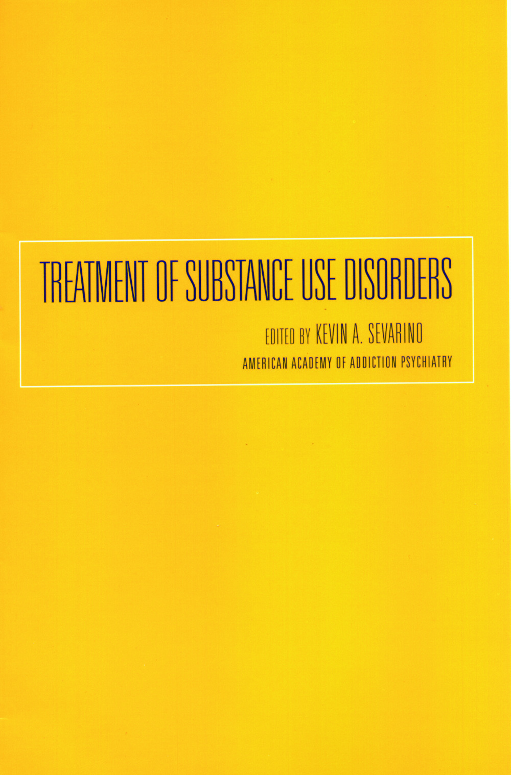 Treatment of Substance Use Disorders
