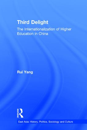 The Third Delight: Internationalization of Higher Education in China (Hardback) book cover
