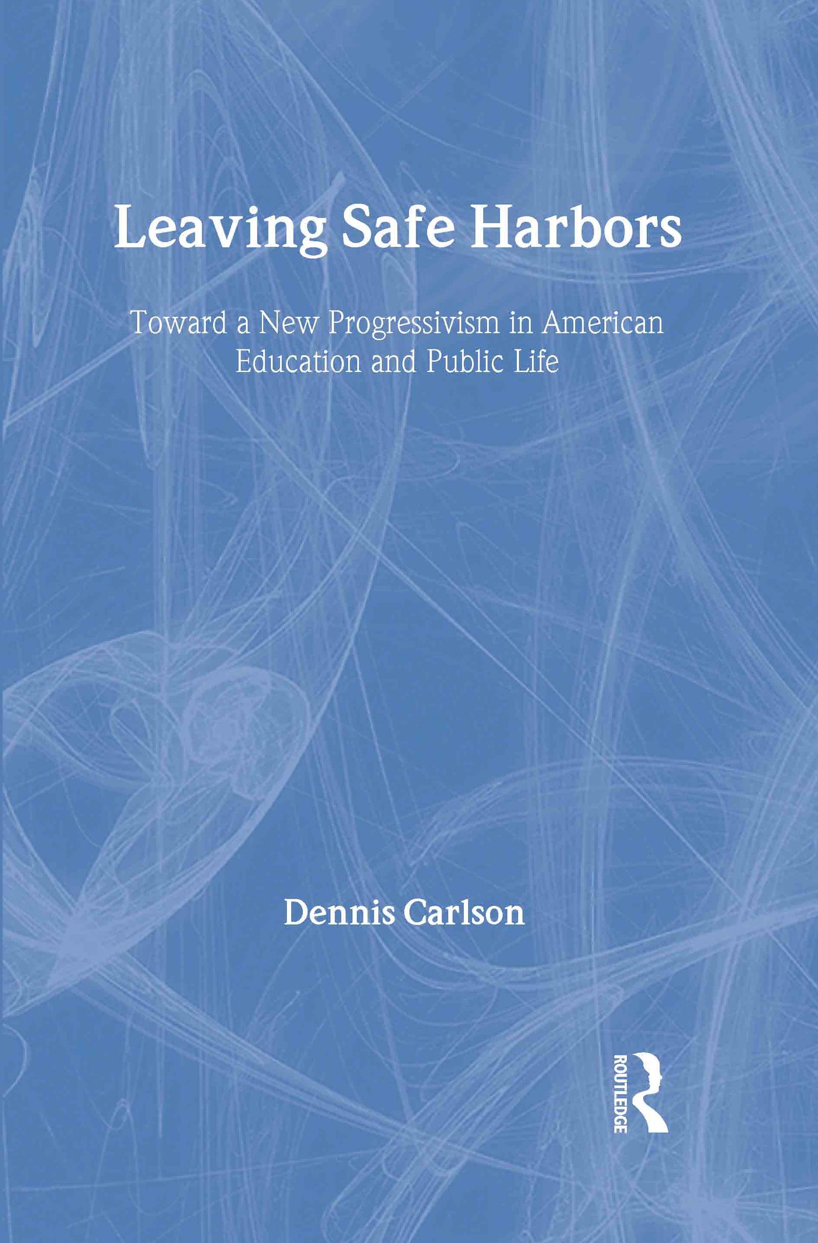 Leaving Safe Harbors