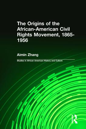 The Origins of the African-American Civil Rights Movement (Hardback) book cover