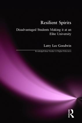 Resilient Spirits: Disadvantaged Students Making it at an Elite University book cover