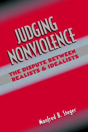 Judging Nonviolence: The Dispute Between Realists and Idealists (Paperback) book cover