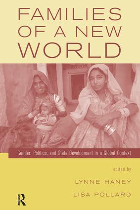 Families of a New World: Gender, Politics, and State Development in a Global Context, 1st Edition (Paperback) book cover