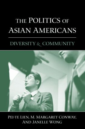 The Politics of Asian Americans: Diversity and Community (Hardback) book cover