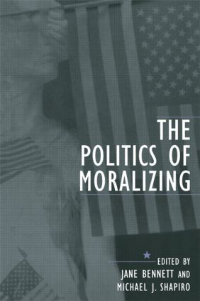 The Politics of Moralizing (Paperback) book cover