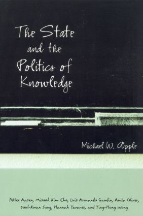 The State and the Politics of Knowledge: 1st Edition (Paperback) book cover