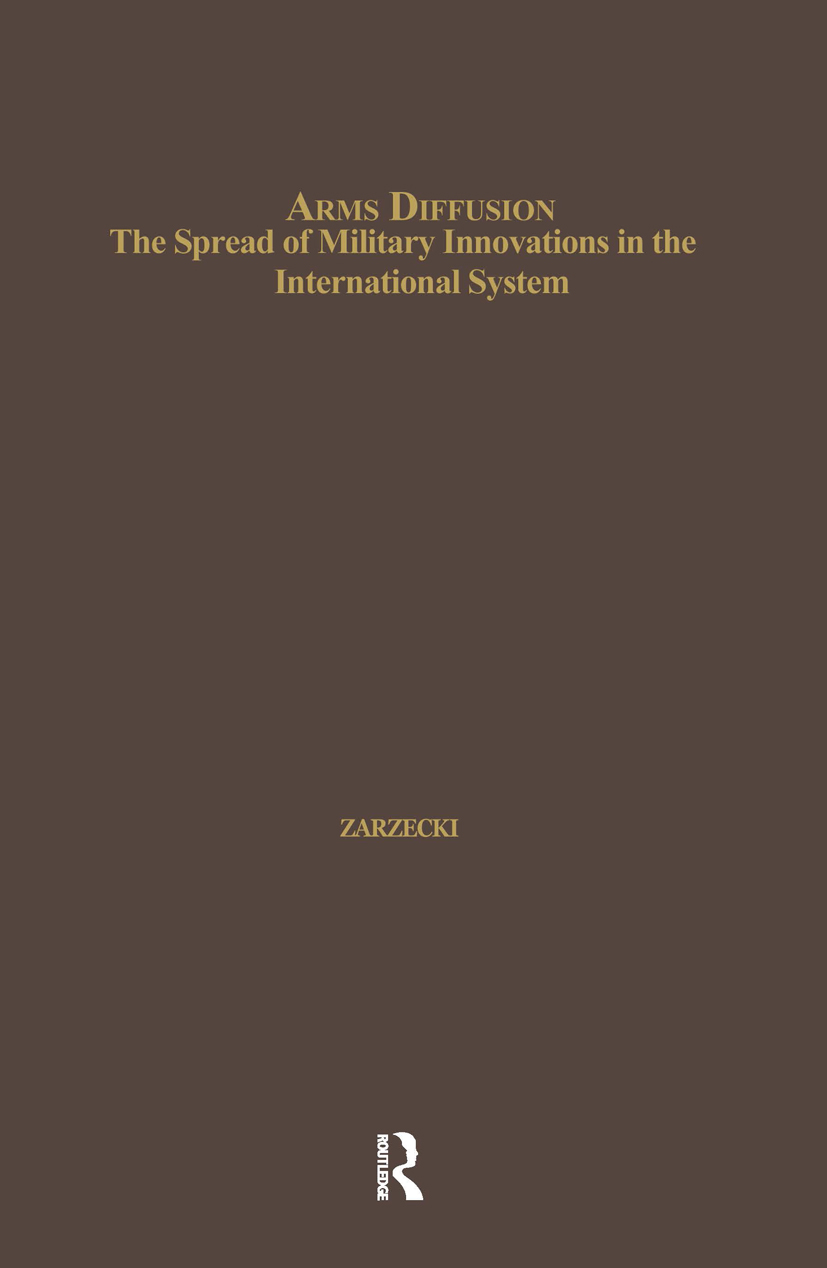 Arms Diffusion: The Spread of Military Innovations in the International System (Hardback) book cover