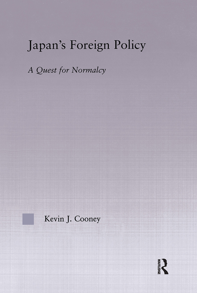 Japan's Foreign Policy Maturation: A Quest for Normalcy (Hardback) book cover