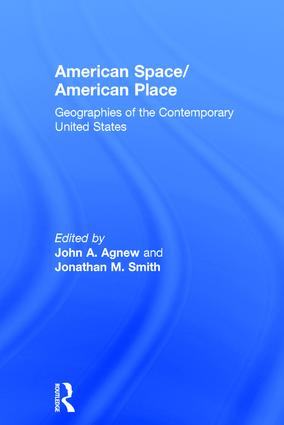 American Space/American Place: Geographies of the Contemporary United States, 1st Edition (Paperback) book cover