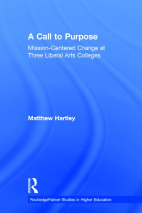 Call to Purpose: Mission-Centered Change at Three Liberal Arts Colleges book cover