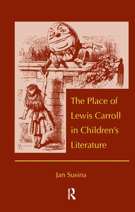 The Place of Lewis Carroll in Children's Literature: 1st Edition (Hardback) book cover