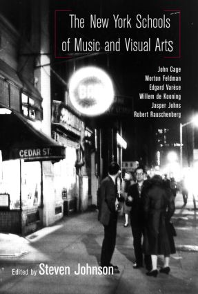The New York Schools of Music and the Visual Arts (Paperback) book cover