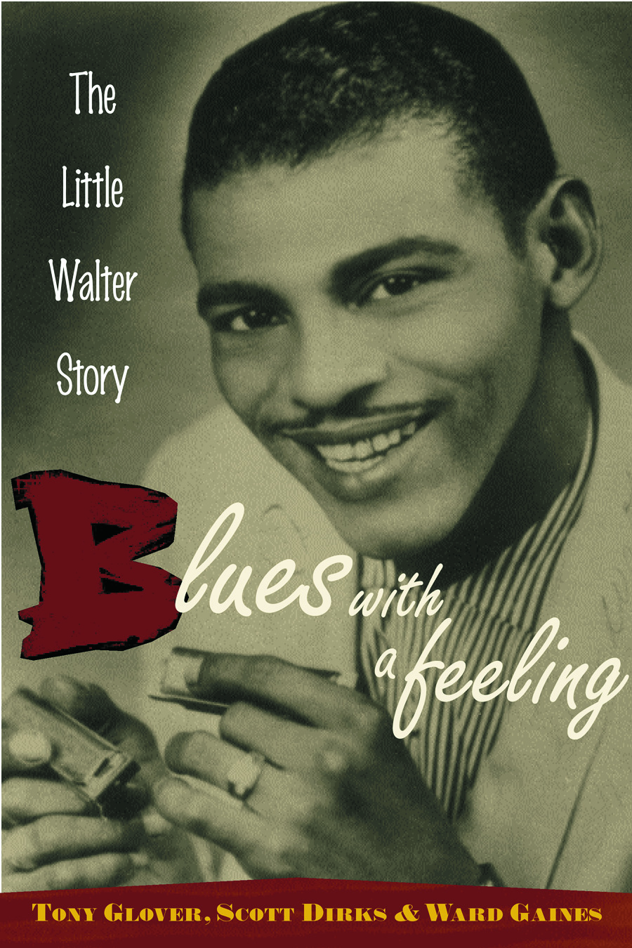 Blues with a Feeling: The Little Walter Story (Paperback) book cover