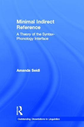 Minimal Indirect Reference: A Theory of the Syntax-Phonology Interface (Hardback) book cover