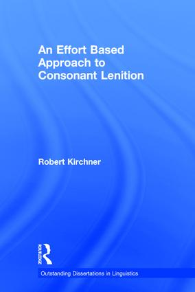 An Effort Based Approach to Consonant Lenition: 1st Edition (Hardback) book cover