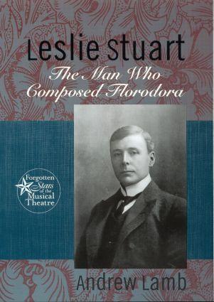Leslie Stuart: Composer of Florodora (Hardback) book cover