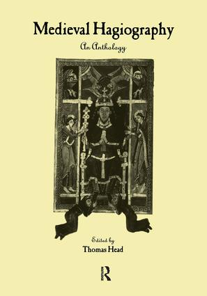 Medieval Hagiography: An Anthology, 1st Edition (Paperback) book cover