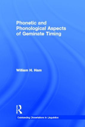 Phonetic and Phonological Aspects of Geminate Timing (Hardback) book cover