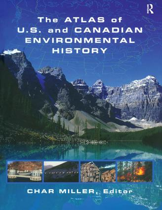 The Atlas of U.S. and Canadian Environmental History (Hardback) book cover
