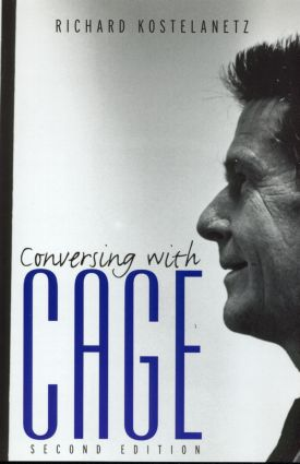 Conversing with Cage: 2nd Edition (Paperback) book cover