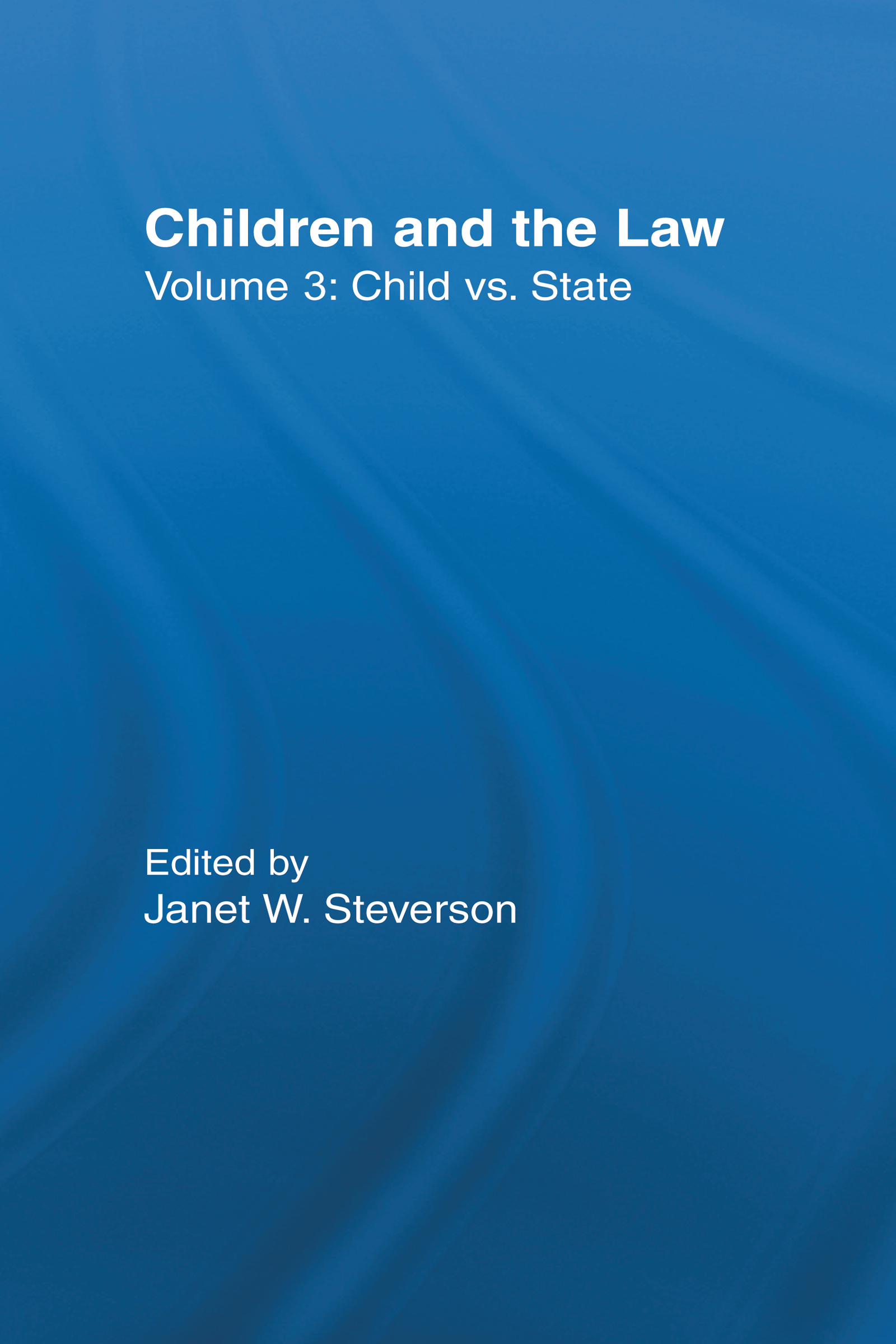 Child vs. State: Children and the Law book cover