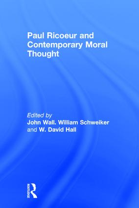 Paul Ricoeur and Contemporary Moral Thought (Hardback) book cover
