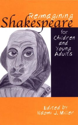 Reimagining Shakespeare for Children and Young Adults (Hardback) book cover