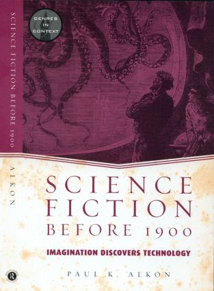 Science Fiction Before 1900: Imagination Discovers Technology, 1st Edition (Paperback) book cover