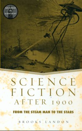 Science Fiction After 1900: From the Steam Man to the Stars book cover