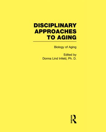 Biology of Aging: Disciplinary Approaches to Aging book cover