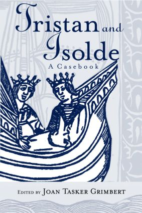 Tristan and Isolde: A Casebook, 1st Edition (Paperback) book cover