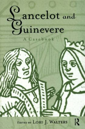 Lancelot and Guinevere: A Casebook book cover