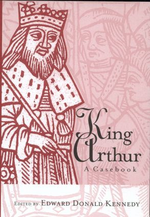 King Arthur: A Casebook, 1st Edition (Paperback) book cover