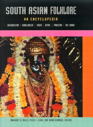 South Asian Folklore: An Encyclopedia, 1st Edition (Hardback) book cover